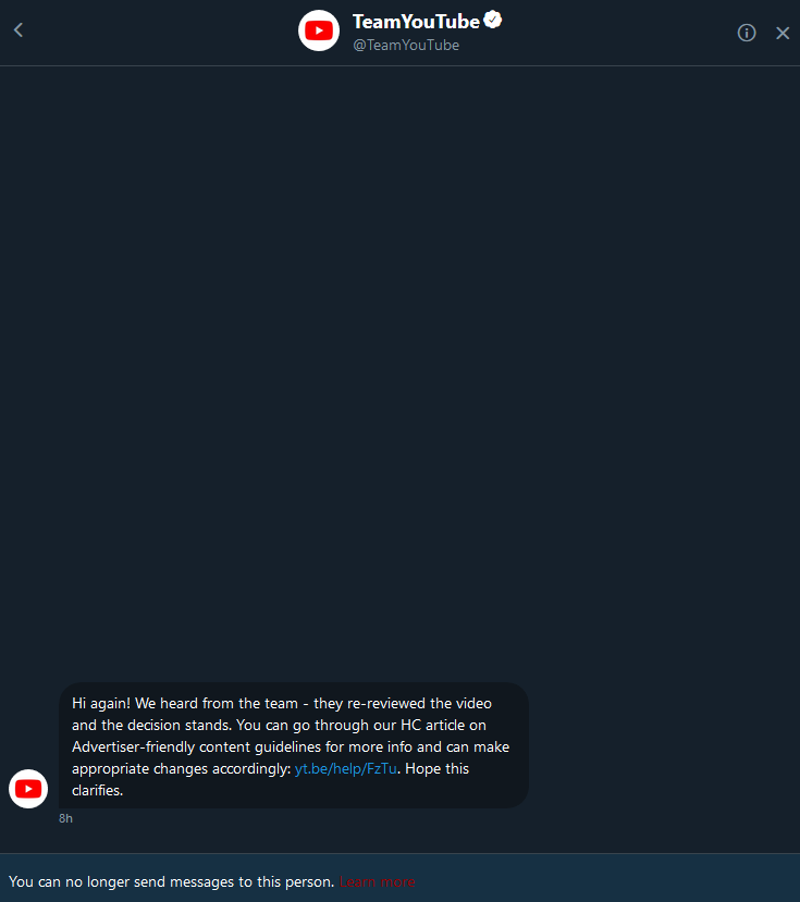 Youtube responded to my request to check the Etika video & restore monetization since the video is mainly gameplay, 99% of it, and its for charity. @TeamYouTube said theyd look into it. Today they hit me up for a DM. They drop this on me, then block/unblock so I cant reply...