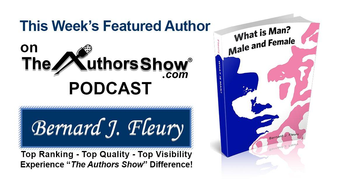 Featured interview on http://TheAuthorsShow.com : Author Bernard J. Fleury - listen at https://www.wnbnetworkwest.com/WnbAuthorsShow-Bernard%20J.%20Fleury.html… … @TheAuthorsShow @BernHuman