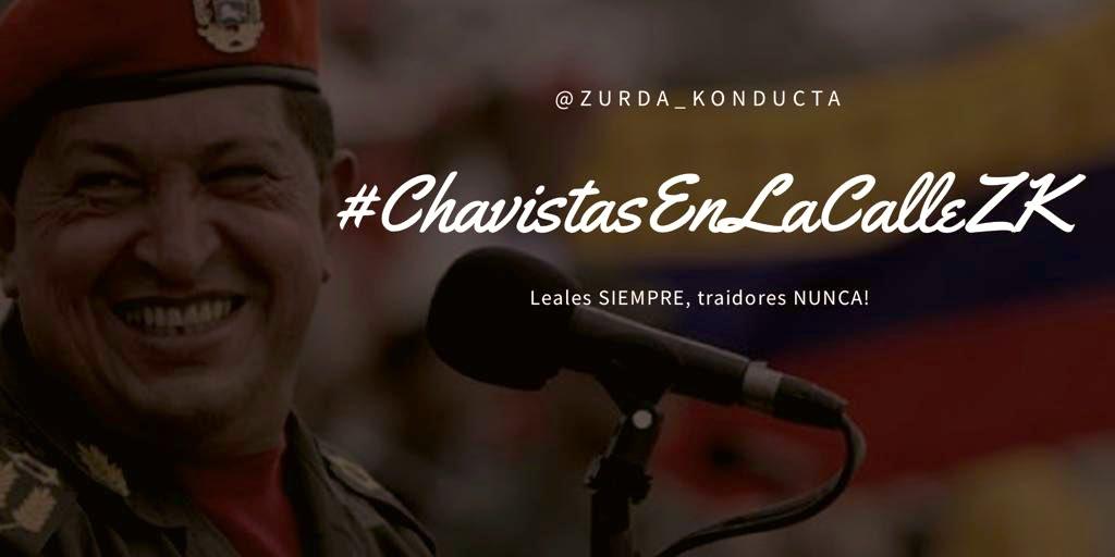 Vamos hoy con la Etiqueta #ChavistasEnLaCalleZK dale duro al teclado que venimos con todo!