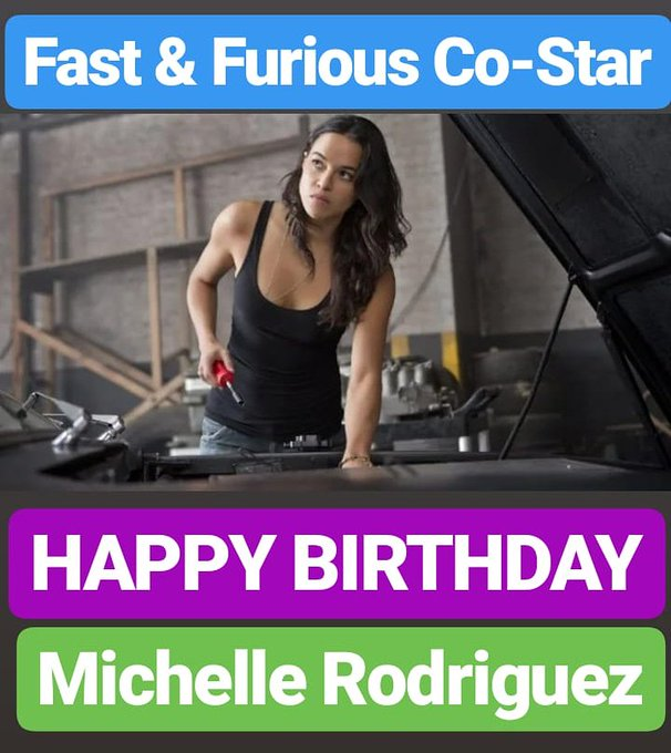 HAPPY BIRTHDAY  Michelle Rodriguez FAST AND FURIOUS FILM CO STAR