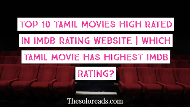 Which Tamil movie has the highest IMDB rating? - The Solo
