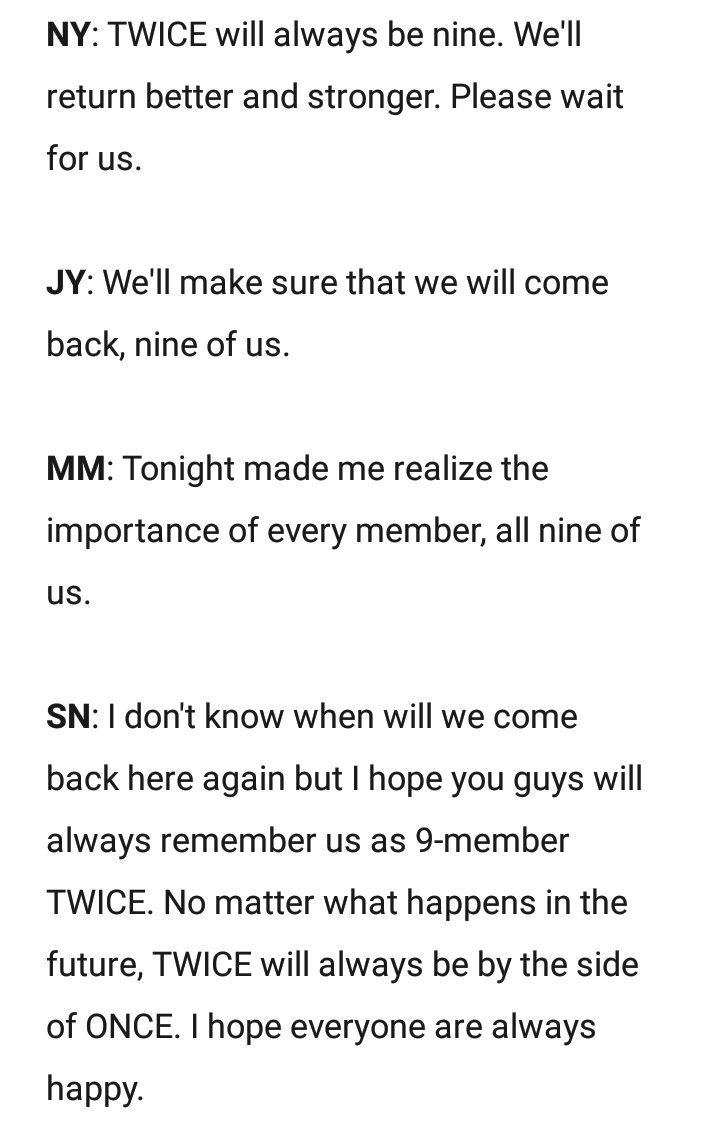 "Their ending messages really emphasized the word ""nine"". They kept promising to come back as the TWICE we know 😭❤️@JYPETWICE, we ONCEs love all nine of you, our NaJeongMoSaJiMiDaChaeTzu, and we will wait for you all to come back.#TWICELIGHTSinSG #NineOrNone #GetWellSoonMina"