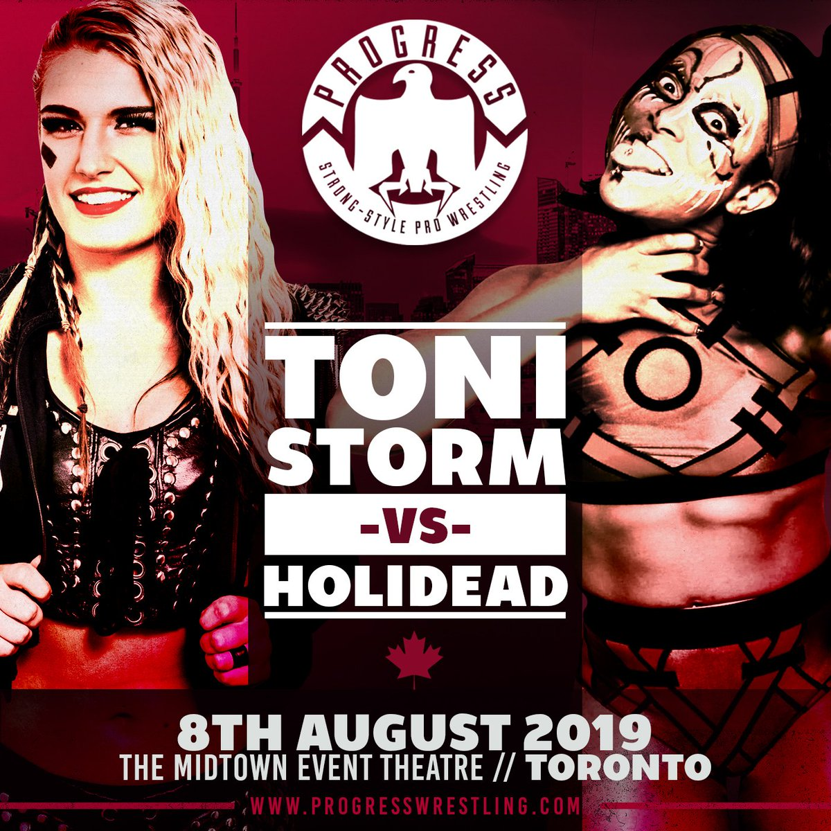 #ProgressToronto: @holidead looks to continue her momentum towards the Women's Title... @tonistorm_ stands in her way!  Thursday 8th August, Toronto MET. Tickets: http://ticketscene.ca/smash  #ThisIsPROGRESS