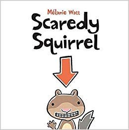 @KathyHight1 I love Scaredy Squirrel for ECE kids!!