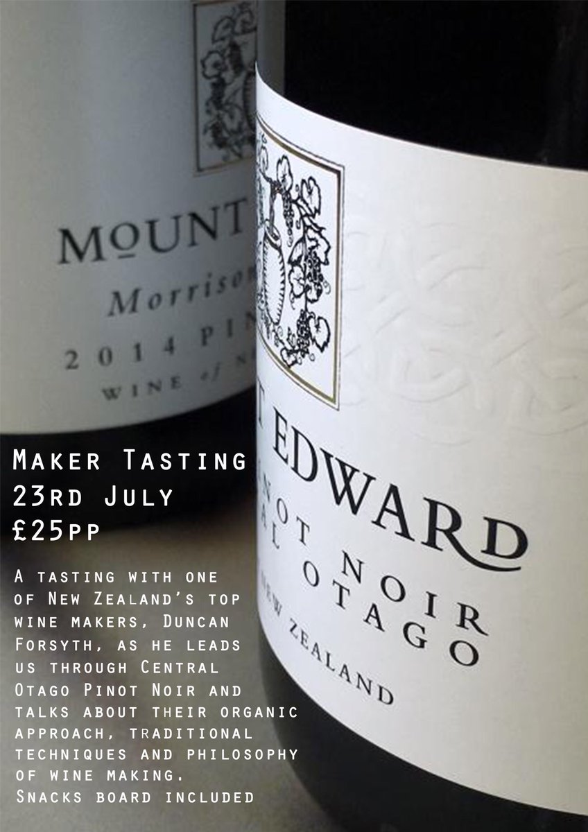 23rd July - Wine Maker Tasting with Duncan Forsyth of @mountedwardwinery. He'll be leading us through Central Otago Pinot Noir, their organic approach and winemaking philosophy. Starts 7pm, snacks included. £25pp, tickets available online  #bathevents #newzealandwine