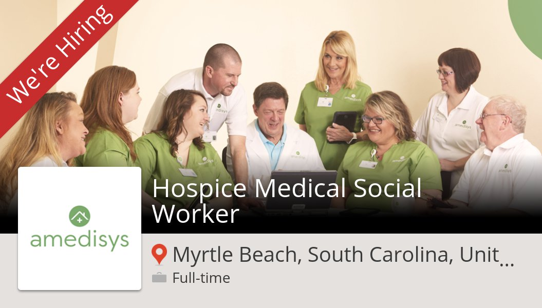 Hospice Medical #Social #Worker needed in #MyrtleBeach, apply now at #Amedisys! #job https://t.co/nCQAnzgIYy https://t.co/5j0mGXUHf5