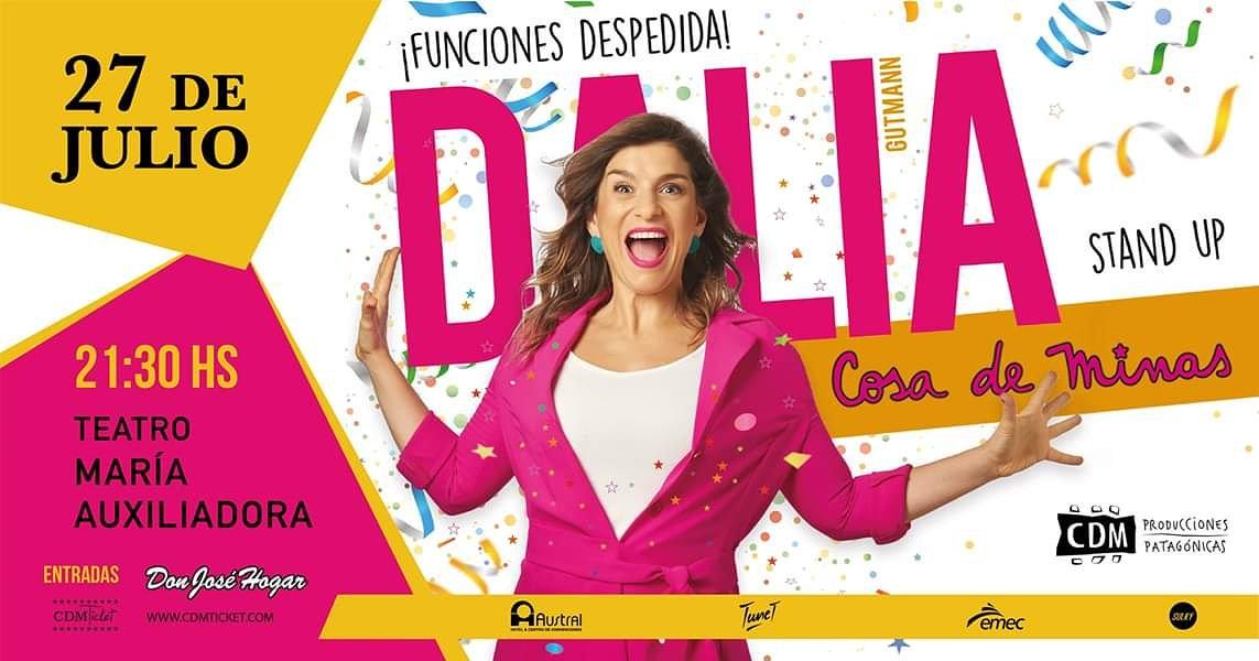 Ya falta muy poco para ver #CosaDeMinas en #Comodoro Te esperamos @DaliaGutmann !!!