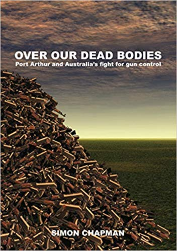 Book - Over our dead bodies: Port Arthur and Australia's fight for gun control http://ow.ly/nmPv30paQDH  HT @SimonChapman6 @SydneyUniPress #firearms #GunControl #PublicHealth