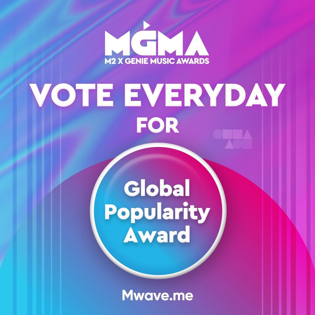 [#MGMA] VOTE NOW Vote for MGMA Global Popularity Award for your artist!   ~July 31st 24:00(KST)  http:// bit.ly/2Xm07I3       *ONLY GLOBAL FANS are eligible for this vote.  #M2 X #GENIE   MUSIC AWARDS 2019.08.01 #KSPODOME #PLAY_MGMA @MGMA_official #Mwave<br>http://pic.twitter.com/zqopEDtg1j