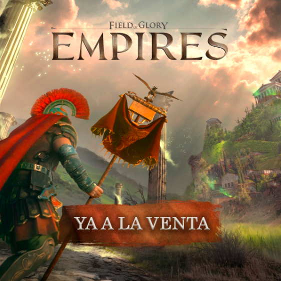 Field of Glory Empires ya a la venta