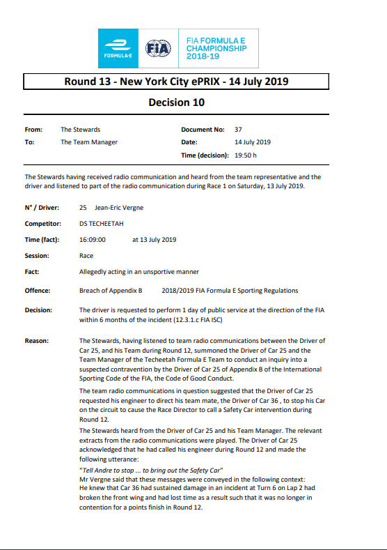 "Following a fairly peculiar investigation, JEV will have to perform one day in community service within the next 6 months. He asked his engineer to ""tell Andre (Lotterer) to stop... to bring out the Safety Car"" in the Saturday race. 🙊❌ Here's the official document. #ABBFormulaE"