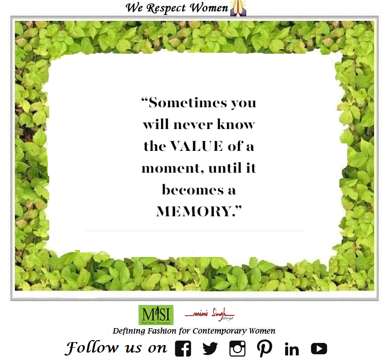 Don't let any #moment just become a #memory. Instead #enjoy every moment and #create #beautiful memories. Good #Morning! Have A #Nice Day!! #Minisinghwishes #Minisinghmotivation #Minisinghinspiration #Minisinghoptimism #MinisinghPositivity #MinisinghThoughts