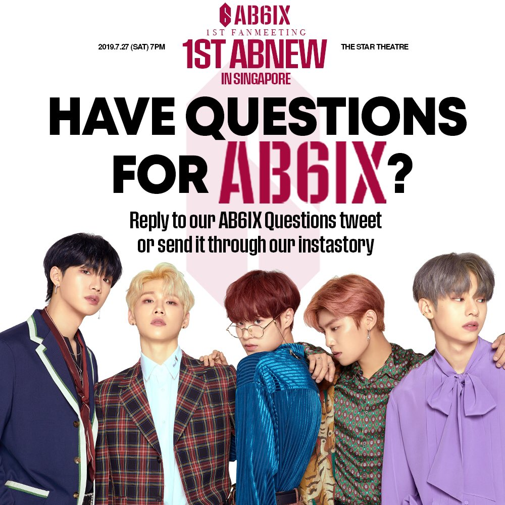Singapore ABNEW! We are less than 2 weeks till we meet #AB6IX in Singapore! 😍 Here's your chance to have AB6IX personally answer your questions! RT & reply this tweet with your questions for AB6IX! D-12 to #AB6IXinSG! 🎫 : apactix.com/events/detail/… 🚨 : bit.ly/AB6IXlightstick