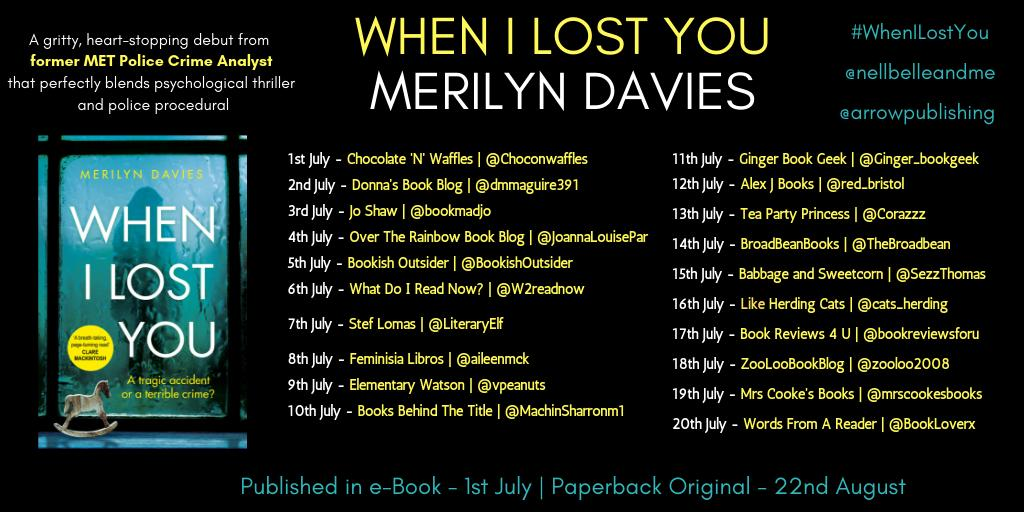 When I Lost You by Merilyn Davies Blog Tour! Delighted to take part today on the blog tour for this unputdownable suspense filled read. #WhenILostYou @nellbelleandme @Arrowpublishing @rachel90kennedy #BookReview https://babbageandsweetcorn.wordpress.com/2019/07/15/when-i-lost-you-by-merilyn-davies-blog-tour/…