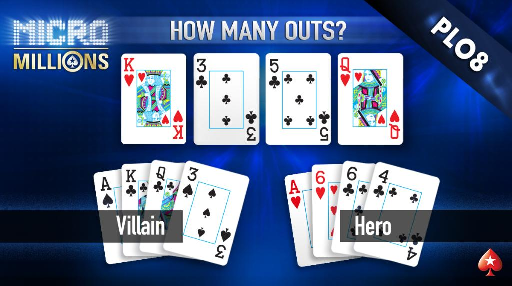 The MicroMillions is a great way to try new games for low buy-ins. But, we want you to try them for free!  For a shot at 1 of 15 tickets to Tuesday's $3.30 PLO8 event, tell us how many outs the hero has to scoop the pot.  Answer with [Stars ID] and #MicroMillions by 23:59 ET.