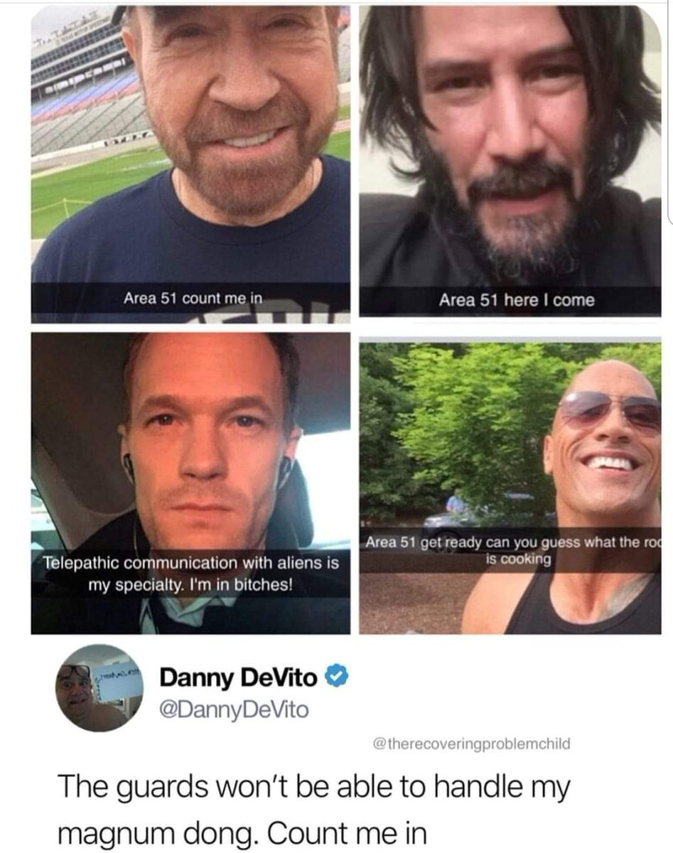 The dream team is comin for ya #Area51 with their secret weapon #dannydevito #KeanuReeves #chucknorris #TheRock https://t.co/5OkfbN2QbI