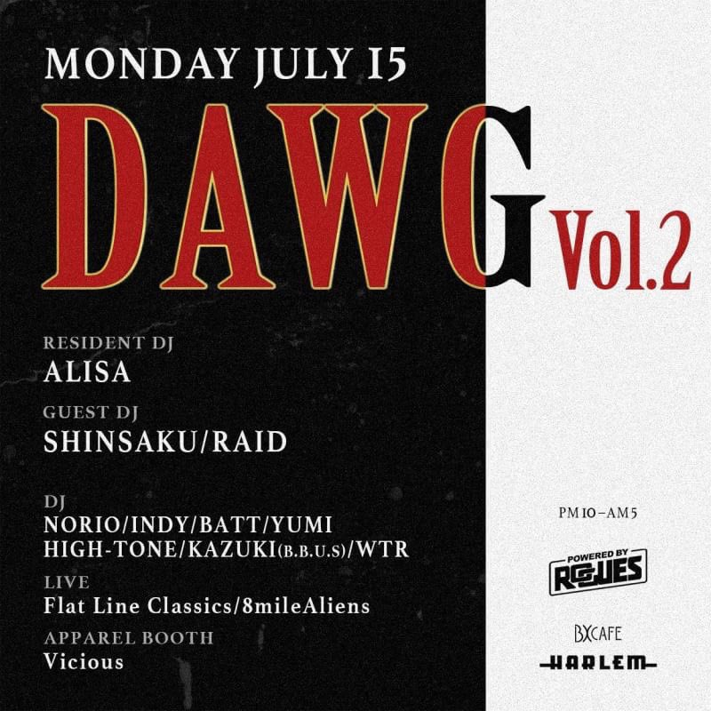 Tonight at Harlem BXCafe  DAWG vol.2  【インディーのゲストでハーレム】  でディスカウントです!!!  是非遊びにお越しください👌  #Harlem #ハーレム #ゲスト https://t.co/BUmVlZbhJ0
