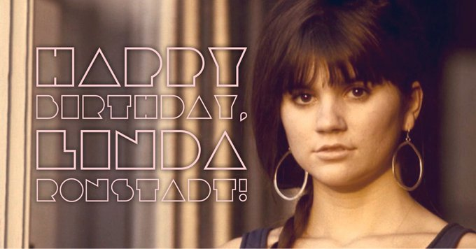 Happy 73rd Birthday, Linda Ronstadt! What s your song from this beautiful songbird?