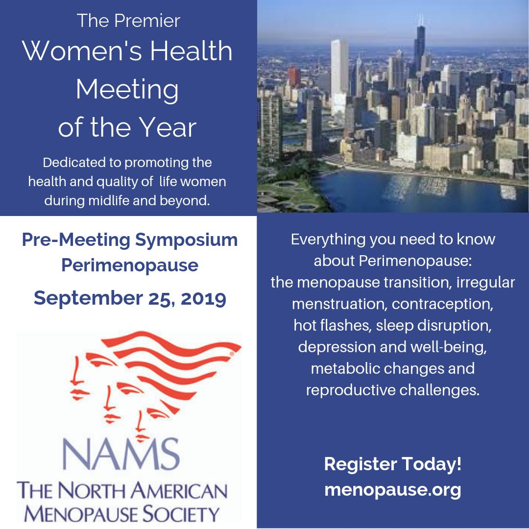 Join NAMS for the Pre-Meeting Symposium and learn about all things #perimenopause - the menopause transition, irregular menstruation, contraception, hot flashes, sleep disruption, depression, well-being, metabolic changes, and reproductive challenges.    https://www.menopause.org/docs/default-source/agm/2019-nams-scientific-program.pdf …