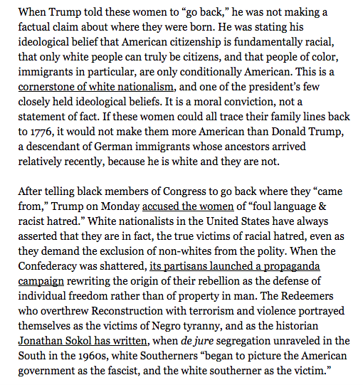 """.""""Trump believes that only white people can truly be American citizens. Like his Birtherism, it is not a statement of fact, but a statement of values."""" @AdamSerwer https://www.theatlantic.com/ideas/archive/2019/07/trumps-white-nationalist-attack-four-congresswomen/594019/… …"""