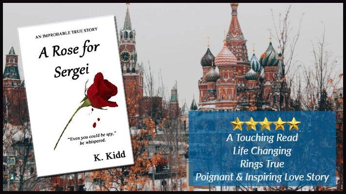 Some people come into your life for a reason. A Rose for Sergei is a true story. #Nonfiction #Russia #KGB #Romance #Intrigue #Memoir #beachread  #IARTG  https://www.amazon.com/Rose-Sergei-K-Kidd-ebook-dp-B00LRZCWCG/dp/B00LRZCWCG/ref=mt_kindle?_encoding=UTF8&me=&qid=1547072158…