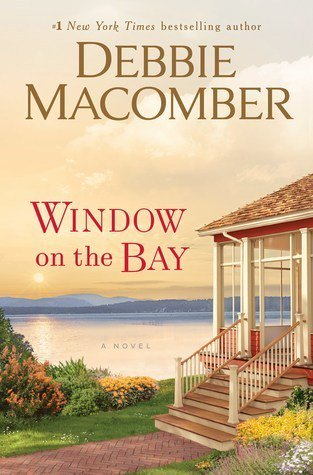 Window on the Bay by Debbie Macomber #bookreview #contemporary#romance http://carriesbookreviews.com/2019/07/15/window-on-the-bay-by-debbie-macomber-bookreview-contemporary-romance/…
