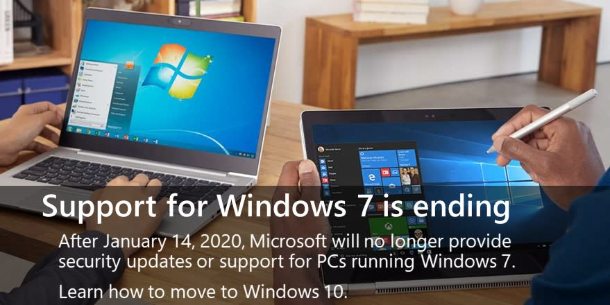 We hate to say it, but it's almost time to say goodbye.We're discontinuing Windows 7 support in January 2020.But don't worry! Windows 10 is here to help keep your PC healthy and secure.Learn more: http://msft.social/80RdTm