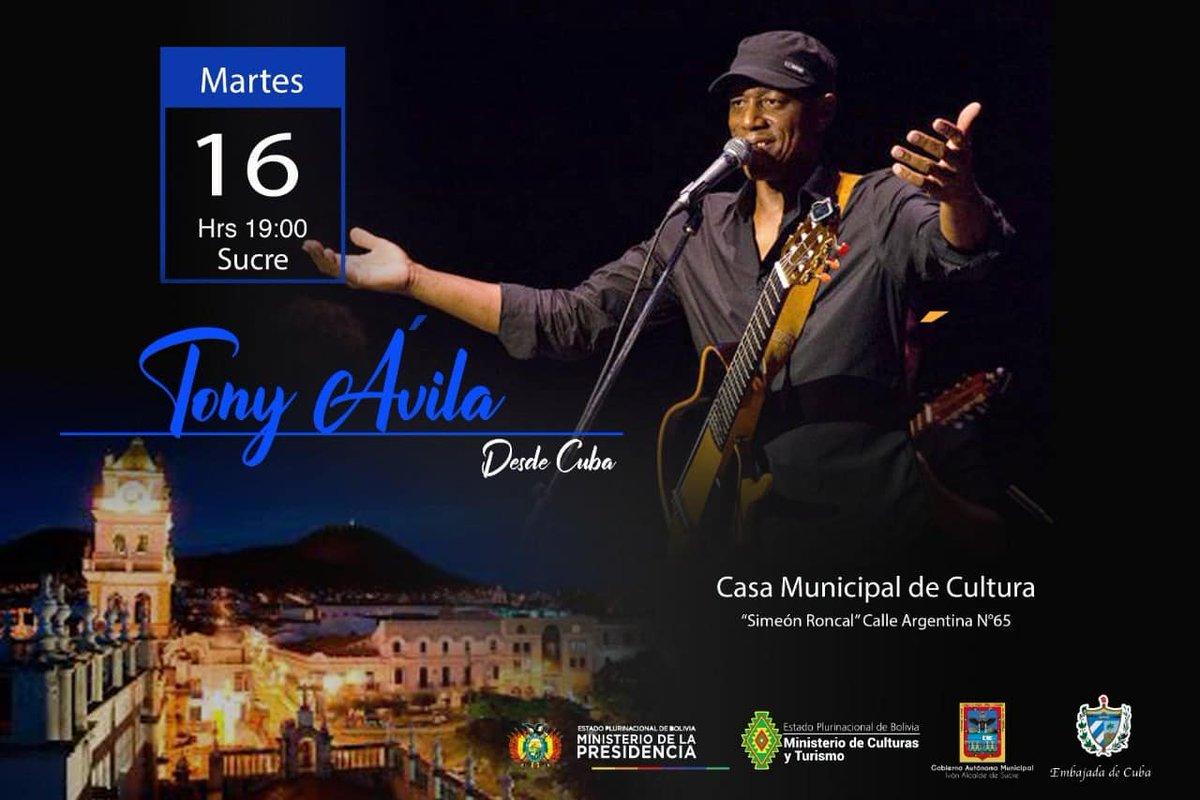 Desde #Cuba llega Tony Ávila y su grupo a #Sucre, #Bolivia Concierto este martes 16 de julio en la Casa Municipal de Cultura. No se lo pierdan!! #MúsicaCubana #CubaEsCultura