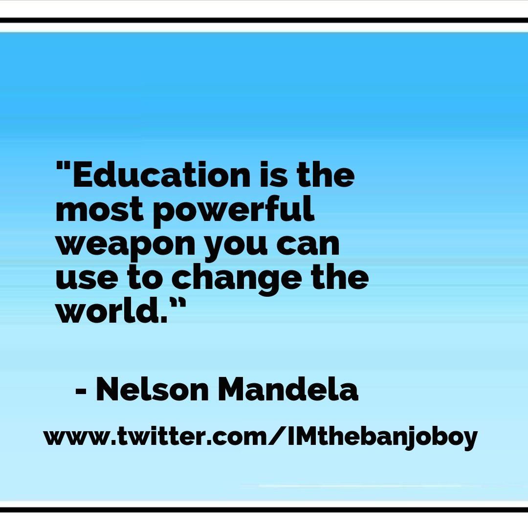 """Education is the most powerful..."" #NelsonMandela  https://www.youtube.com/watch?v=GCHqqR6yCSc …   #Learning  #Education  #MoreLearning  #Change  #TheWorld  #SocialChange  #Democracy  #HumanRights  #SocialJustice  #PoliticalChange  #Peace  #WorldPeace  #us  #Quotes  #MoreQUotes  #WorldChangers"