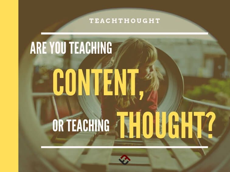 TeachThought: Are You Teaching Content Or Teaching Thought? - bit.ly/2hBfMnG News… twitter.com/i/web/status/1…