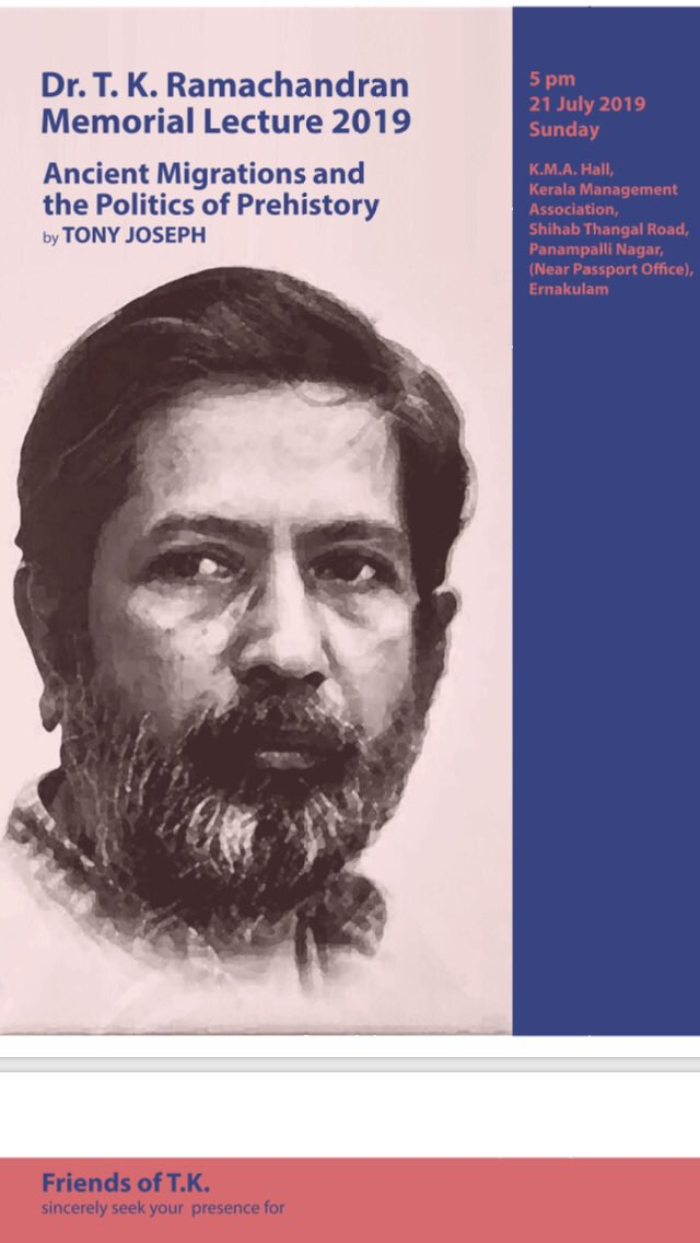 For friends in Kerala. The Vth Dr.  TK Ramachandran Memorial Lecture. Tony Joseph (author of 'Early Indians) to speak.                      5 pm       KMA Hall, Shihab Thangal Road, Panampalli Nagar, Kochi (near Passport Office)<br>http://pic.twitter.com/Nigv3HVEKe
