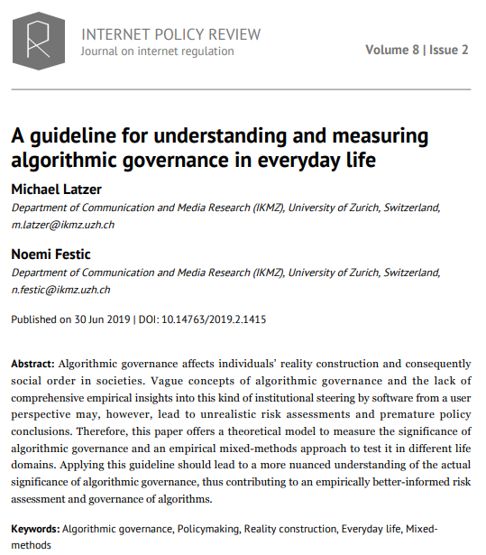 """""""A Guideline for Understanding and Measuring Algorithmic Governance in Everyday Life""""   New article out now in the @PolicyR #AoIR18 special issue https://policyreview.info/articles/analysis/guideline-understanding-and-measuring-algorithmic-governance-everyday-life…"""