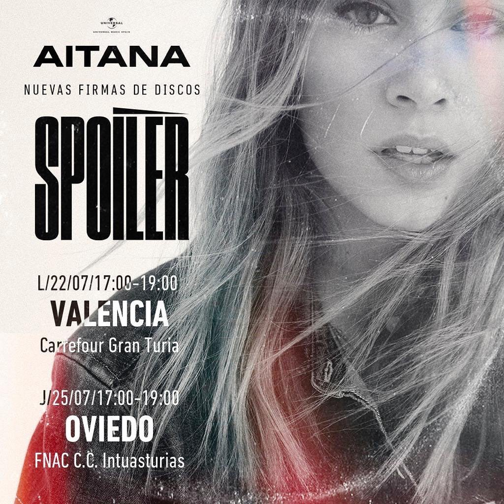 News Aitana в Twitter Nuevas Firmas De Discos De Aitanax Con Spoiler Durante El Mes De Julio El Lunes 22 Estará En Carrefour Gran Turia De Valencia Y El Jueves 25 En
