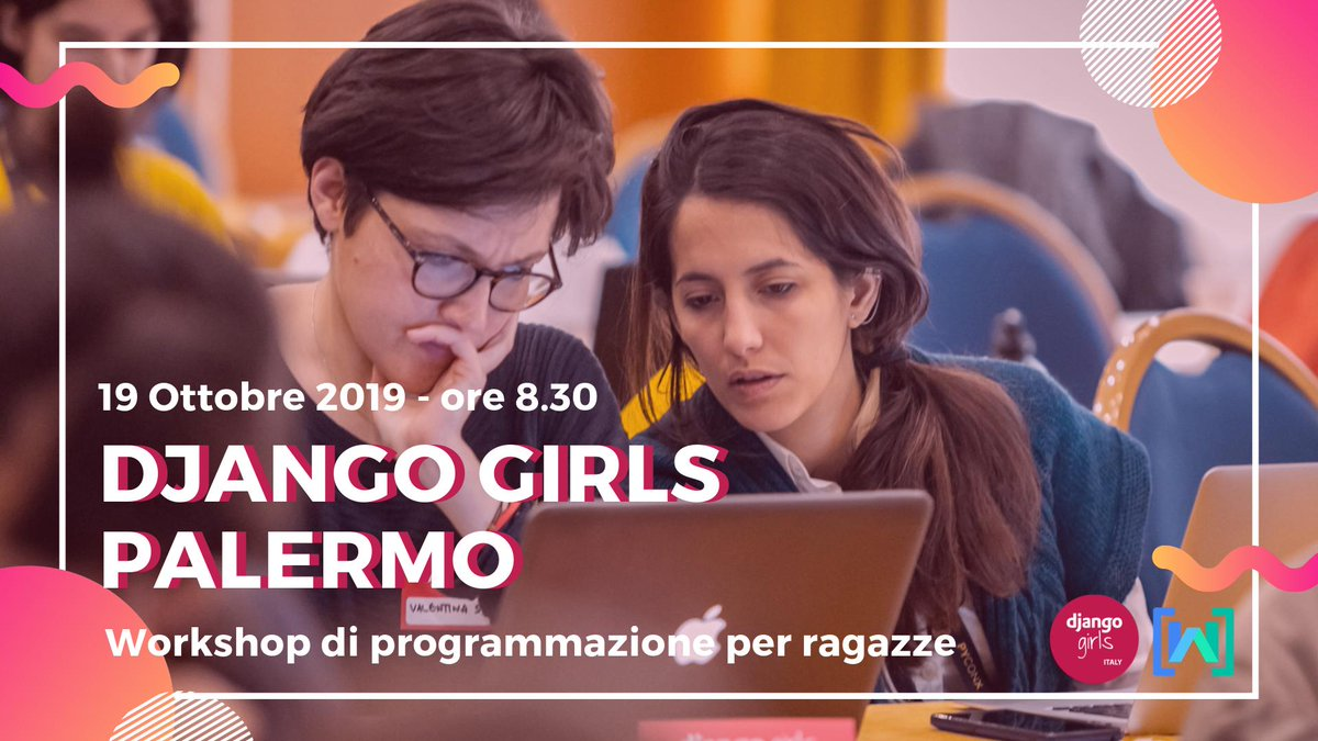Ragazze, vi aspettiamo a Palermo! 👭👇👩💻 #DjangoGirlsPalermo