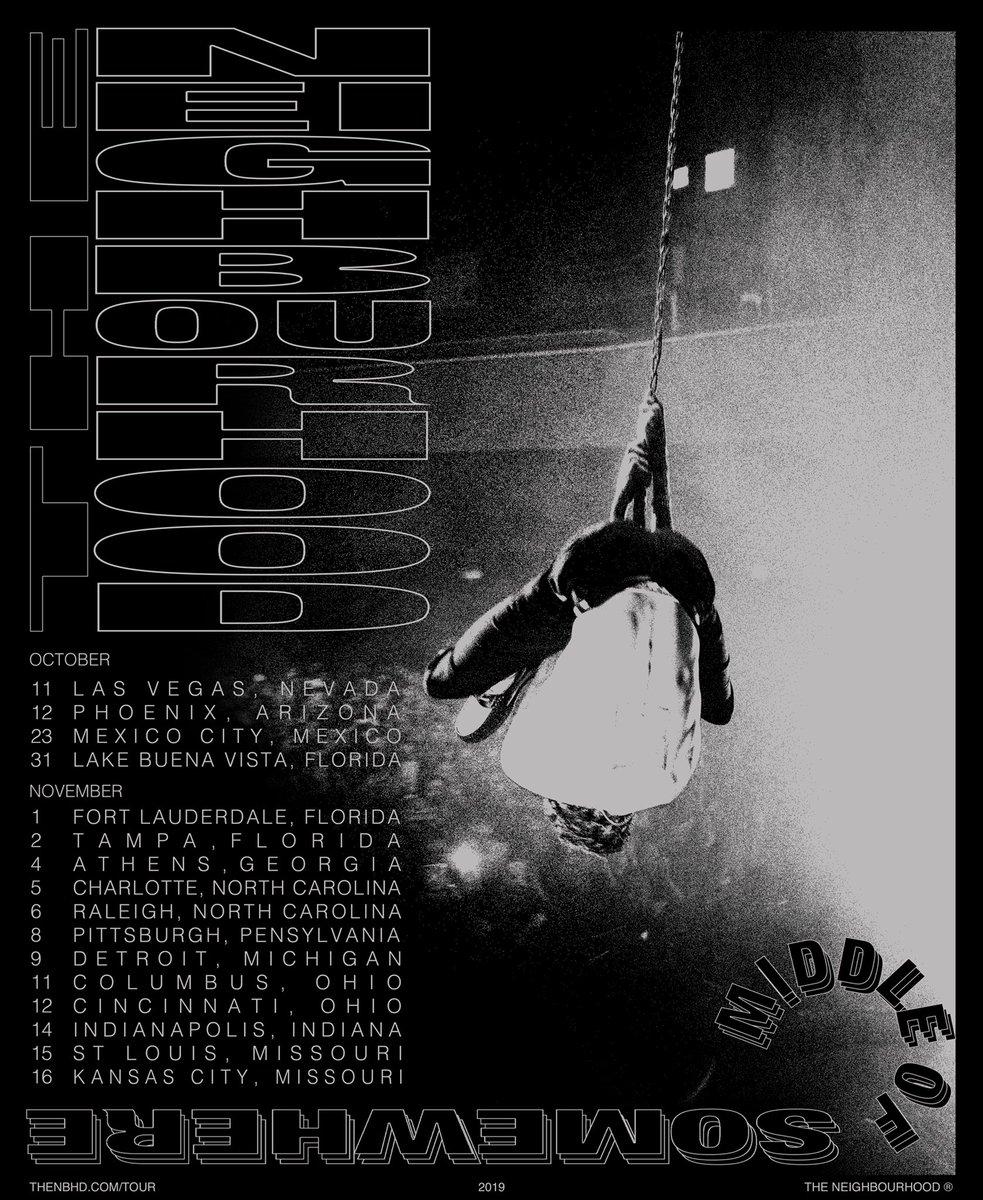 The Neighborhood Tour 2020 The Neighbourhood (@thenbhd) | Twitter