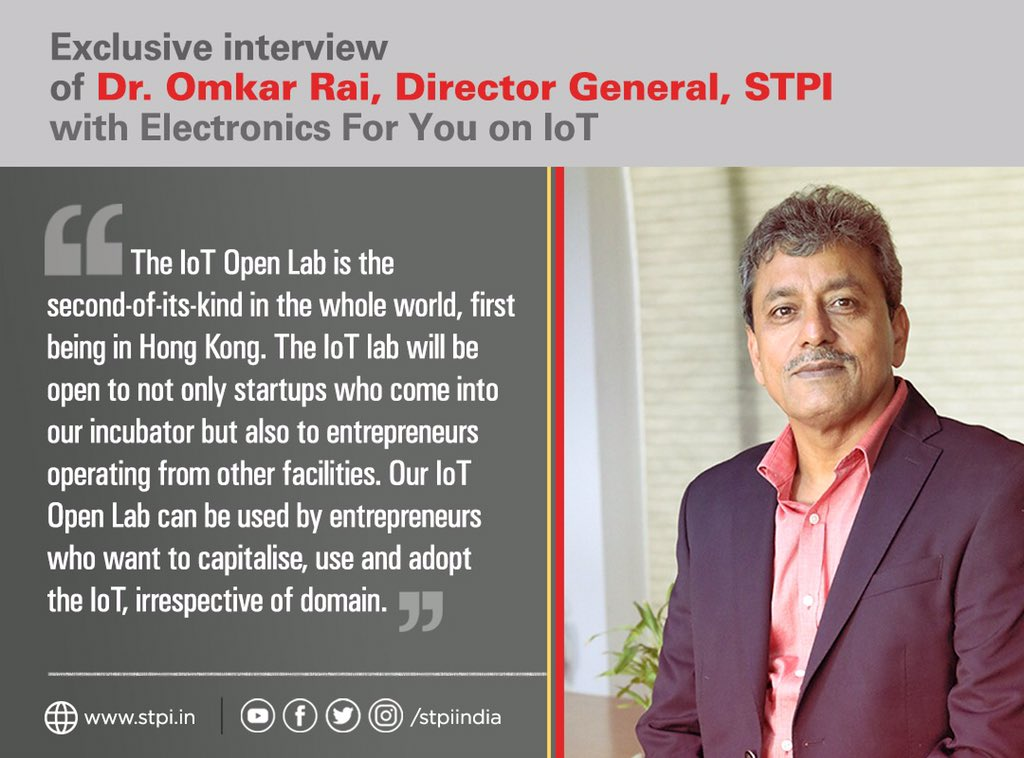 DG, STPI, Dr. @Omkar_Raii in an exclusive interview with @EFYmagonline accentuates how #STPIIoTOpenLab,the second-of-its-kind in the world, will enable #startups & entrepreneurs working in #IoT domain can leverage the facility. Read the complete interview.  https://www. stpi.in/interviews    <br>http://pic.twitter.com/Ea4FEtzRTM