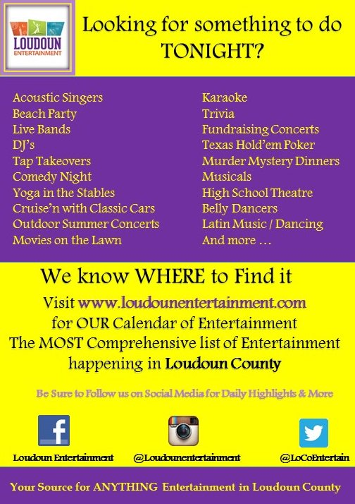 WHO ARE WE? We are YOUR most comprehensive site for Entertainment in Loudoun Visit our Calendar of Entertainment Interactive Calendar learn what is Happening 24 x 7 x 365 in Loudoun. http://www.loudounentertainment.com     #LoudounCounty #WeKnowLoudounCounty #entertainment #LoudounNightLife
