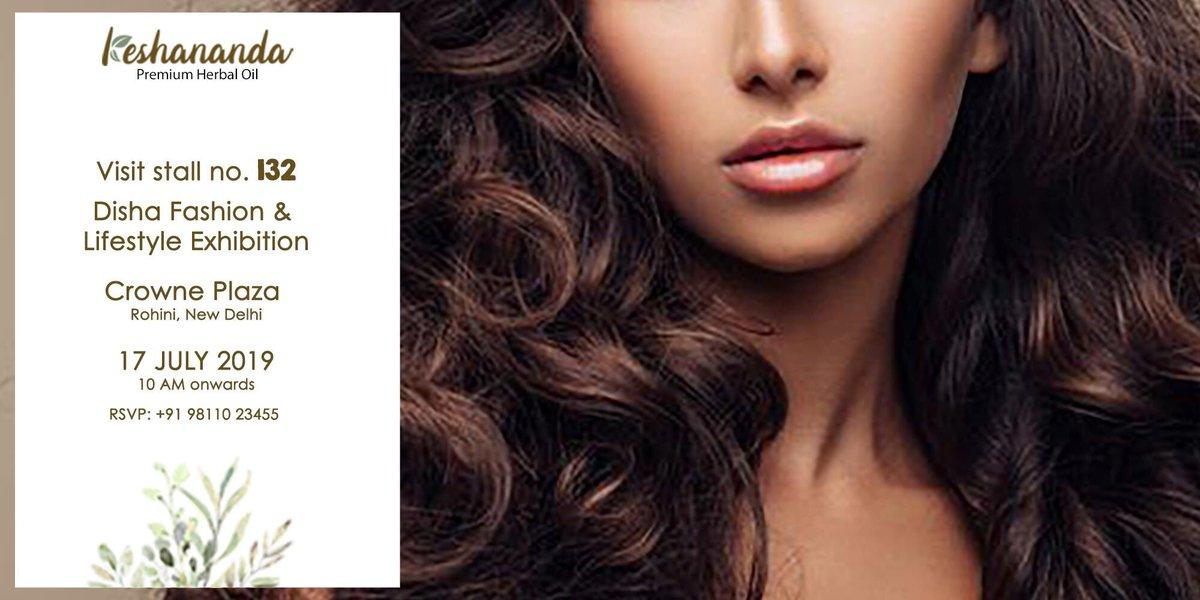 Visit Keshananda Stall No. 132 at Disha Fashion & Lifestyle Exhibition on 17th July 2019 and pamper your hair with the best products from Keshananda Herbal Blend  Order now on http://www.keshananda.com and avail free shipping across india.  #HairCare #hair #hairstyle #beauty