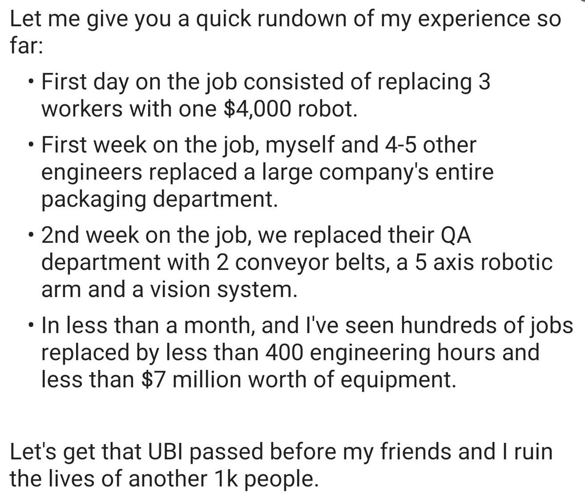 Intern describes just how many jobs they've personally helped eliminate within weeks of starting their internship in automation. Automation should be something those doing the automating are proud of, not something people feel guilty about. We need productivity-indexed UBI ASAP.