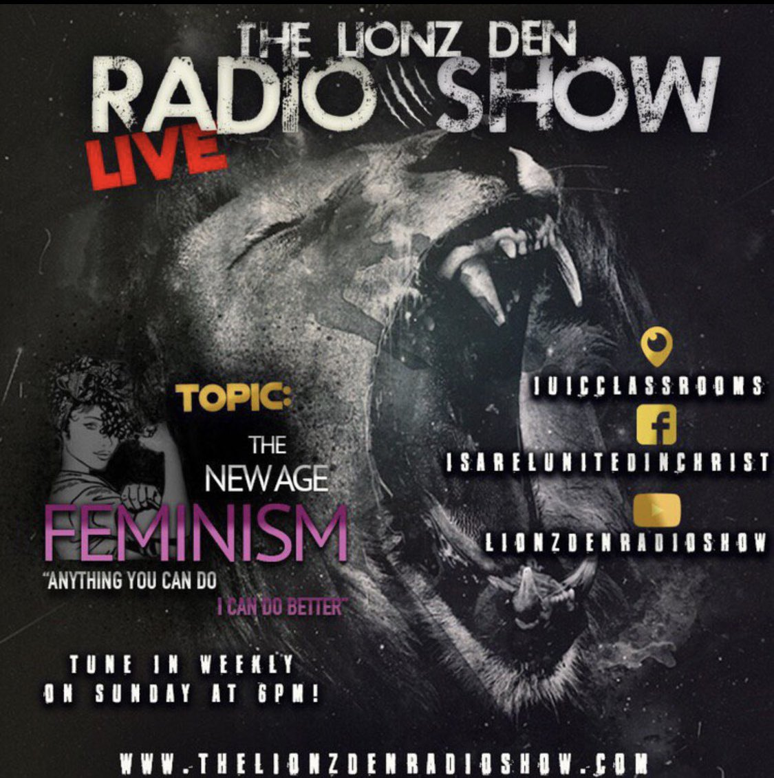 """Tune in Sunday for the #1 #Sunday #Night #RadioShow the #LionzDenRadio Show where """"We Dont Ignore Evil, We Only Seek To Expose it"""" See you at 6pm! This weeks topic: New Age Feminism """"Anything You Can Do, I can Do Better"""""""