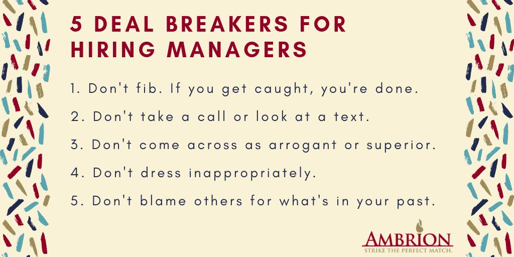 We have seen every one of these take place during interviews. You? #interview #hiring #dealbreakers