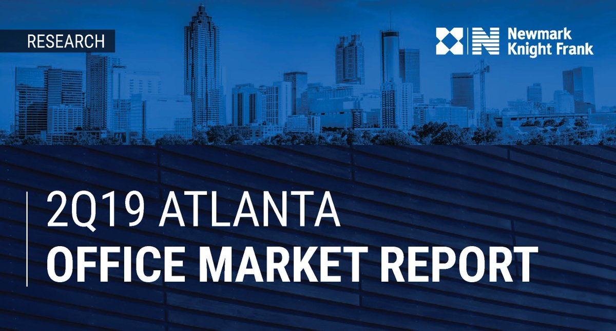 Now Available: #2Q19 #Office #Market #Report for #Atlanta: Strong First Half of 2019. Read more here: https://buff.ly/2leCYtx @Newmarkkf #NKF #CRE #NKFResearch #ATL