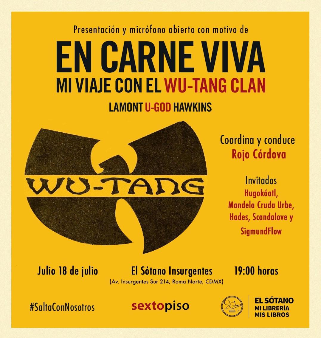 ¡El jueves presentamos «En carne mi viaje con el @WuTangClan» con micrófono abierto! 🎤🎧✨ Los esperamos a las 7:00 pm en @elsotanolibros Insurgentes. Coordina y conduce: @rojocordovahttps://www.facebook.com/events/332779354277685/… #SaltaConNosotros
