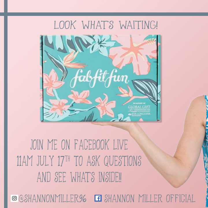 Look what's here!! Join me on my Facebook Live (FB shannonmillerOffcial) tmrw (Wednesday) July 17th at 11am!! #fabfitfunpartner I'll answer your questions and share what's in my summer @fabfitfun box!! Can't wait!!