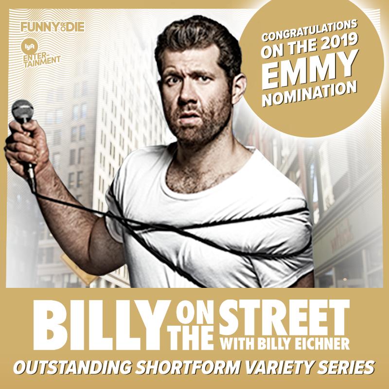 Congratulations @billyeichner on the Emmy nomination for 'Billy on the Street'!