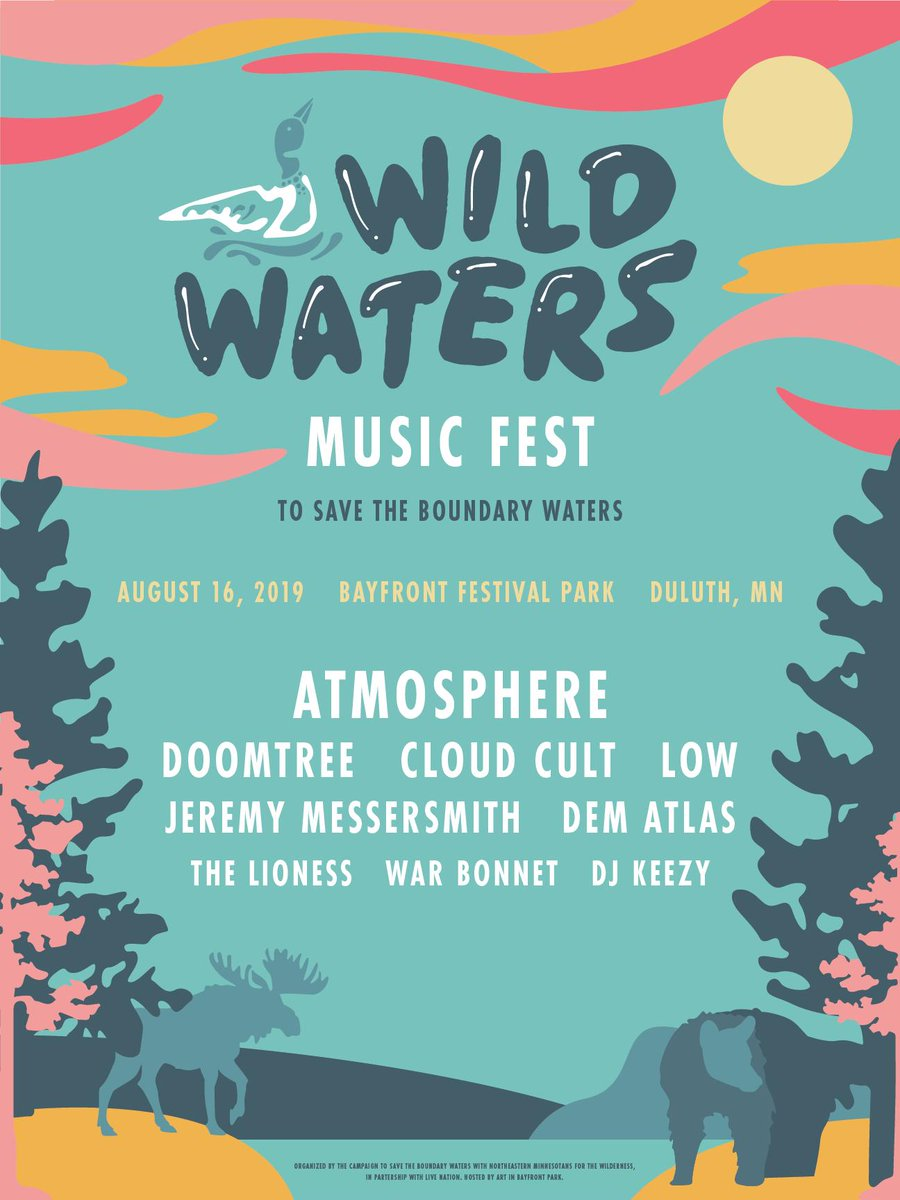 ONE MONTH AWAY — Get your tickets to Wild Waters Music Fest to Save The Boundary Waters before its too late! bit.ly/WildWaters-Tic… Lineup: @atmosphere - @DOOMTREE - @CloudCult - @lowtheband - @jmessersmith - @dematlas - @TheLionessMusic - @DJKeezy612 - War Bonnet