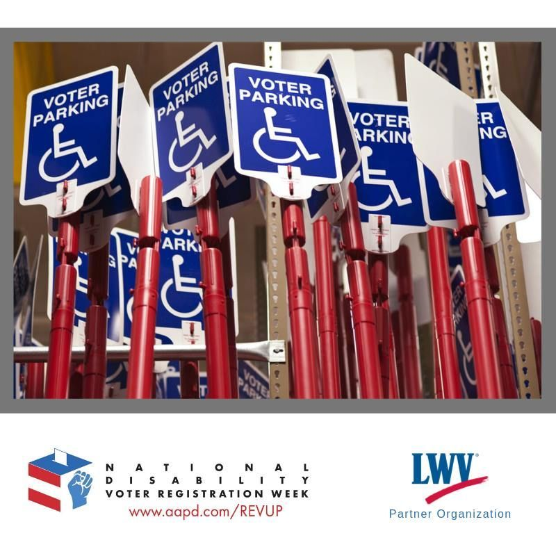 The REV UP Campaign is coordinating National Disability Voter Registration Week (NDVRW) during the week of July 15-19, 2019 to make a concerted effort to get people with disabilities registered to vote and prepared to cast a ballot in November.  #revup #NDVRW2019 #lwv