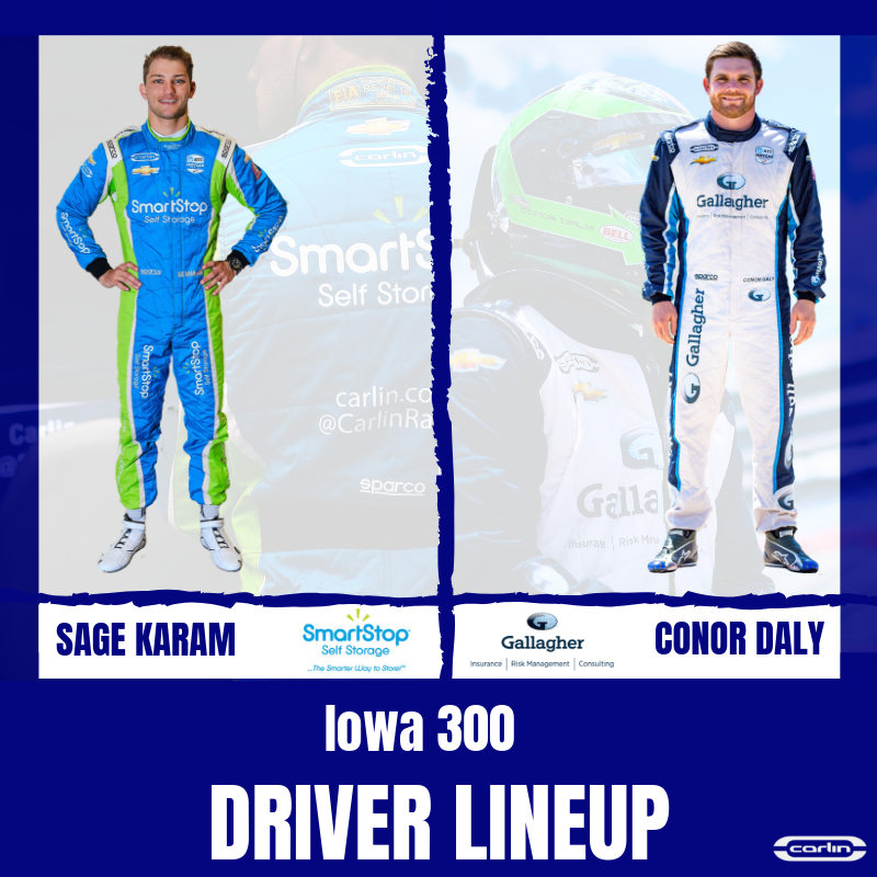#INDYCAR Theyre back!! @SageKaram & @ConorDaly22 are back with Carlin at @iowaspeedway for this weekends #Iowa300! Were looking forward to seeing what the @SmartStopSS & @GallagherGlobal @TeamChevy can do on the Fastest Short Track on the Planet! #SmartStop #GallagherRacing