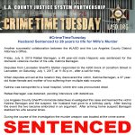 Image for the Tweet beginning: #LASD #CrimeTimeTuesday Husband Sentenced 26