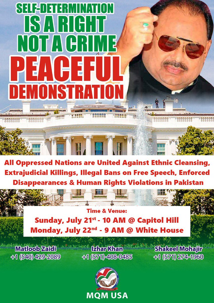 #OppressedNations@WhiteHouse SundayJuly21_2019 MondayJuly22_2019 ✌🇧🇬✌ MQM USA is hosting a peaceful protest at capitol hill & White house, all oppressed nations belong to Pakistan will be joining this historic protest.